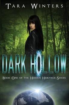 Dark Hollow - Book #1 of the Hidden Heritage