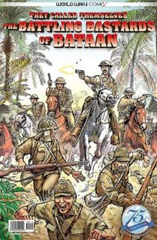They Called Themselves the Battling Bastards of Bataan 0998889385 Book Cover