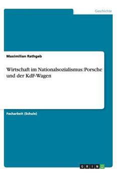 Paperback Wirtschaft Im Nationalsozialismus : Porsche und der Kdf-Wagen [German] Book