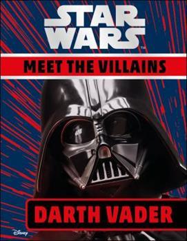 Hardcover Star Wars Meet the Villains Darth Vader Book