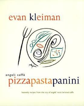 Angeli Caffe Pizza Pasta Panini 0688142699 Book Cover