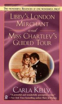 Mass Market Paperback Libby's London Merchant & Miss Chartley's Guided Tour (Signet Regency Romance) Book