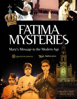 Hardcover Fatima Mysteries: Mary's Message to the Modern Age Book