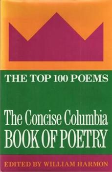 Hardcover The Concise Columbia Book of Poetry: The Top 100 Poems in English Book