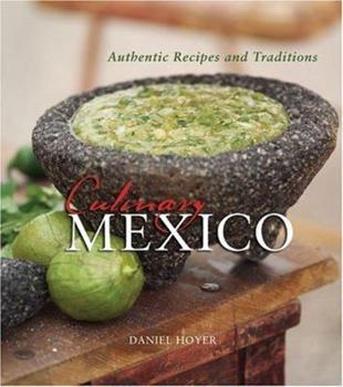Culinary Mexico 1423609603 Book Cover