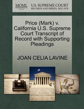 Paperback Price V. California U. S. Supreme Court Transcript of Record with Supporting Pleadings Book