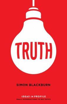 Truth: Ideas in Profile 1781257221 Book Cover