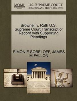 Paperback Brownell V. Roth U. S. Supreme Court Transcript of Record with Supporting Pleadings Book