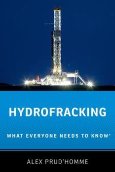 Hydrofracking: What Everyone Needs to Know(r) 0199311250 Book Cover