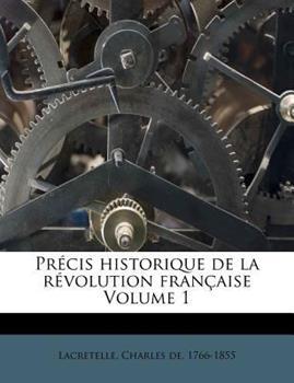 Paperback Pr?cis Historique de la R?volution Fran?aise Volume 1 Book
