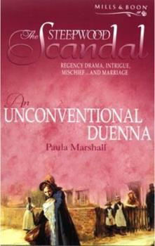 An Unconventional Duenna - Book #8 of the Steepwood Scandal