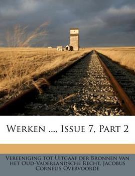 Paperback Werken ..., Issue 7, Part 2 Book