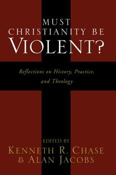 Paperback Must Christianity Be Violent? Book