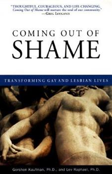 Coming Out of Shame : Transforming Gay and Lesbian Lives 0385477961 Book Cover