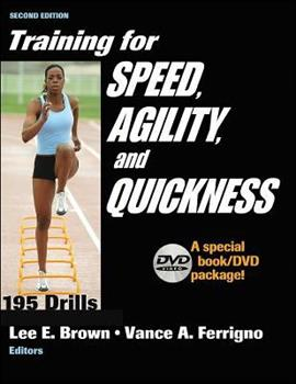 Training for Speed, Agility, and Quickness: Special Book/DVD Package 0736058737 Book Cover