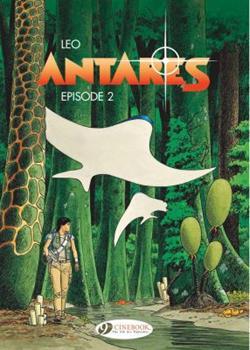 Antares, Episode 2 - Book  of the Les Mondes d'Aldébaran
