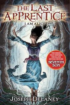 The Last Apprentice: I Am Alice 0061715131 Book Cover
