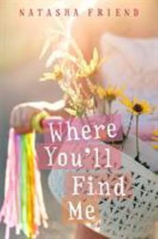 Where You'll Find Me 1250104424 Book Cover