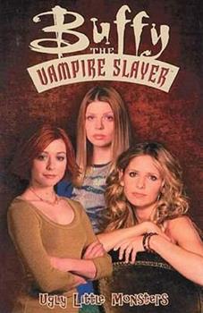 Buffy the Vampire Slayer Ugly Little Monsters - Book  of the Buffyverse, Buffy The Vampire Slayer Season 5