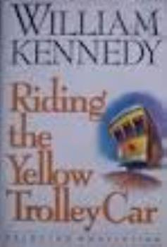 Riding the Yellow Trolley Car 0140159924 Book Cover