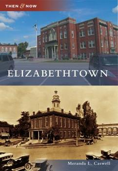 Elizabethtown - Book  of the  and Now
