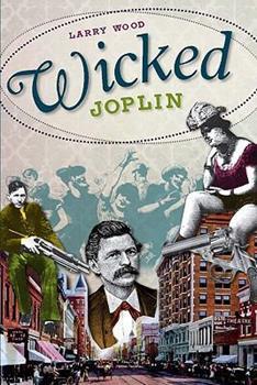 Wicked Joplin - Book  of the Wicked Series