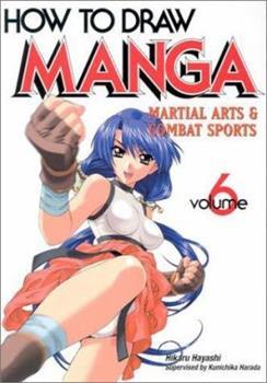 How To Draw Manga Volume 6 (How to Draw Manga) - Book #6 of the How To Draw Manga