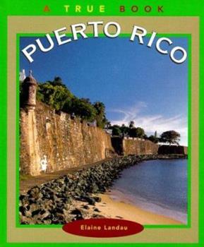Puerto Rico (True Books) - Book  of the A True Book