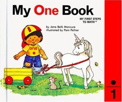 My One Book (Scholastic) [[Hardcover] 2005] - Book #1 of the My First Steps to Math