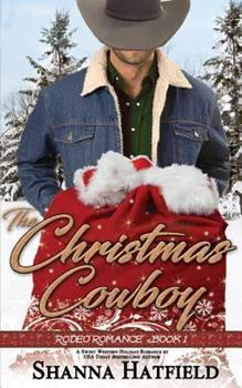 The Christmas Cowboy - Book #1 of the Rodeo Romance