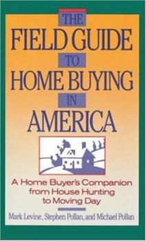 Field Guide to Home Buying in America 0671639617 Book Cover