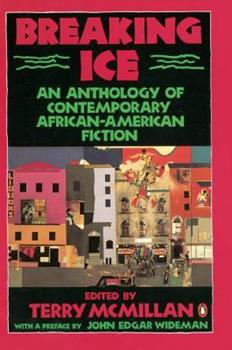 Breaking Ice: An Anthology of Contemporary African-American Fiction 0140116974 Book Cover