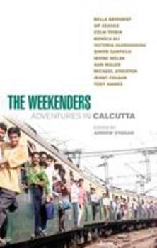 The Weekenders: Adventures In Calcutta 0091895782 Book Cover