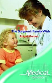 Paperback The Surgeon's Family Wish (Medical Romance S.) Book