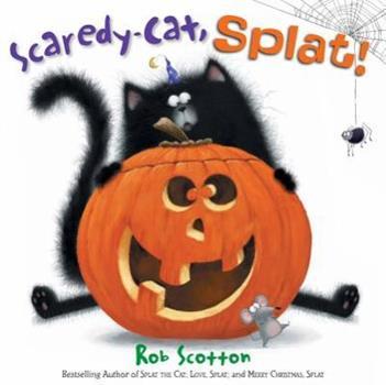 Hardcover Scaredy-Cat, Splat! Book