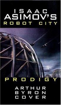 Prodigy - Book #6.14 of the Foundation Universe