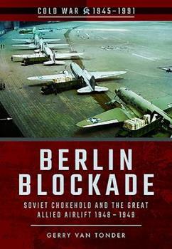 Berlin Blockade - Book  of the Cold War 1945-1991