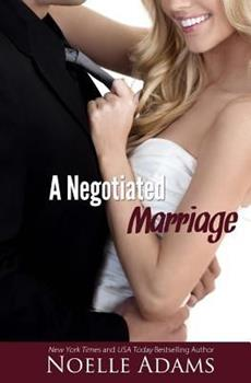 A Negotiated Marriage - Book #1 of the Negotiated Marriage