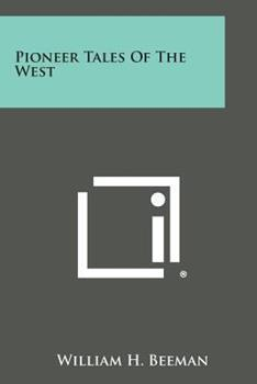 Paperback Pioneer Tales of the West Book