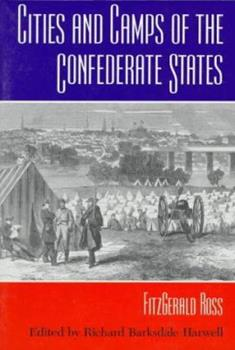Cities and Camps of the Confederate States 0252066421 Book Cover
