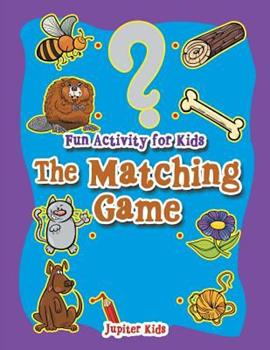 Paperback Fun Activity for Kids : The Matching Game Book