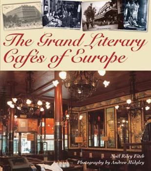 Hardcover The Grand Literary Cafes of Europe Book