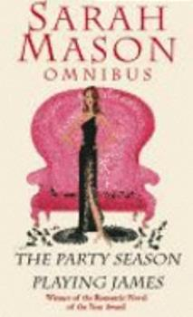 Omnibus: The Party Season / Playing James