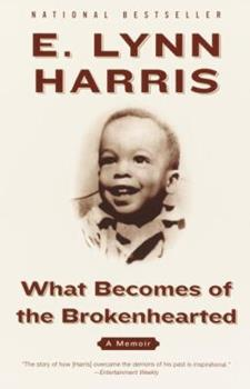 What Becomes of the Brokenhearted: A Memoir 0385495064 Book Cover