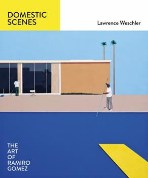 Domestic Scenes: The Art of Ramiro Gomez 1419720694 Book Cover