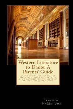Paperback Western Literature to Dante: A Parents' Guide Book