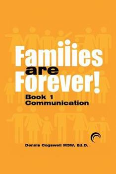 Families are Forever: Communication - Book #1 of the Families are Forever