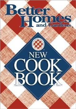 Paperback Better Homes and Gardens New Cookbook (Better Homes & Gardens New Cookbooks) Book