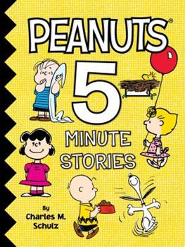 Peanuts 5-Minute Stories - Book  of the 5-Minute Stories