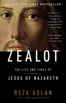 Paperback Zealot: The Life and Times of Jesus of Nazareth Book